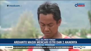 """Video Ardianto : Saya Lunglai, Istri Dan 2 Anak Saya """"Ditelan Bumi"""" Di Petobo Palu MP3, 3GP, MP4, WEBM, AVI, FLV Februari 2019"""