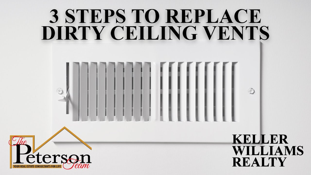 3 Steps to Replace Dirty Ceiling Vents