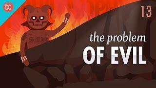 Video The Problem of Evil: Crash Course Philosophy #13 MP3, 3GP, MP4, WEBM, AVI, FLV September 2018