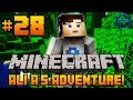 "Minecraft - Ali-A's Adventure #28! - ""NEW PLACES!"""