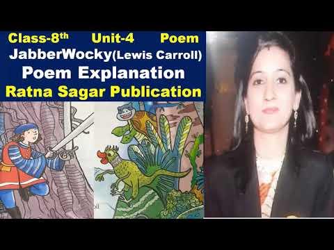 Class-8,Poem-Jabberwocky (Lewis Carroll) Unit-4, Ratna Sagar Publication,Living English (Part-1)