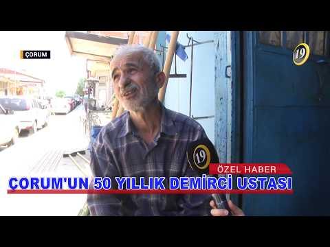 ÇORUM'UN 50 YILLIK DEMİRCİ USTASI ZAMANA DİRENİYOR