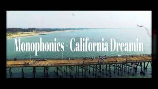 Nonton Monophonics   California Dreamin Film Subtitle Indonesia Streaming Movie Download