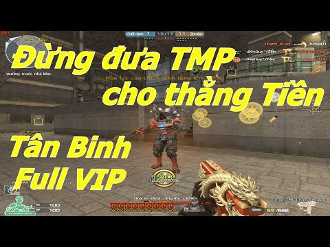 TMP Full VIP ở Tân Binh Và Cao Cấp có gì khác nhau ? - Tiền Zombie v4 - Thời lượng: 10:15.
