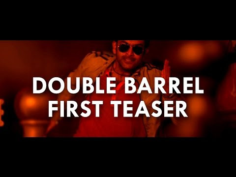 Double Barrel Movie Teaser 1