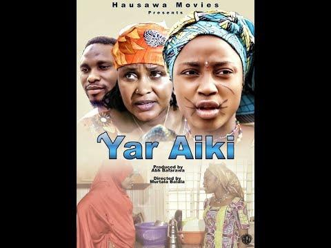 YAR AIKI 1&2 LATEST HAUSA FILM 2019 (English Subtitle)