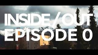 Inside/Out Episode 0 by WeighMyRack