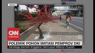 Video Pohon Plastik di Jakarta - Sandiaga Benarkan Pemasangan Pohon Imitasi Tanpa Koordinasi MP3, 3GP, MP4, WEBM, AVI, FLV Januari 2019