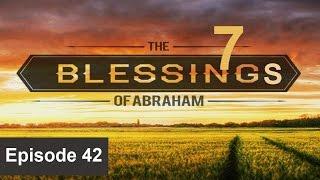 20170314 l KSM l The Seven Blessings of Abraham l Episode 42 l Pas.Michael Fernandes