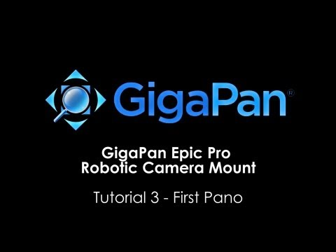 GigaPan Epic Pro Tutorial – First Panorama