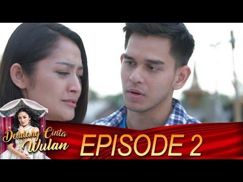 Video Hanya Darma Lah yang Bisa Menenangkan Hati Wulan - Dendang Cinta Wulan Eps 2 download in MP3, 3GP, MP4, WEBM, AVI, FLV January 2017