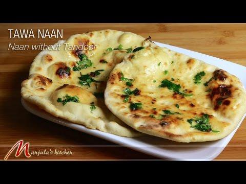 Tawa Naan - Naan without Tandoor