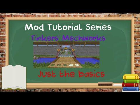 Tutorial Series - Minecraft - Tinkers' Mechworks - Just the Basics