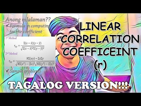 """Linear Correlation Coefficient: How to solve for """"r"""" explained in TAGALOG!!!"""