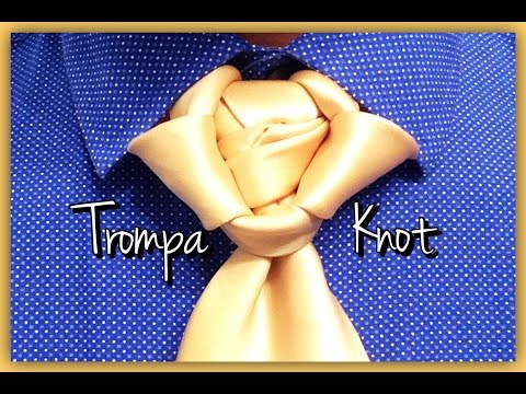 The Trompa Knot : How to tie a tie