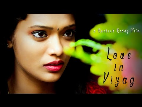 Love in Vizag - Telugu Short Film