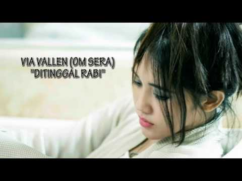 Video Via Vallen (OM SERA) - Ditinggal Rabi [Lirik] download in MP3, 3GP, MP4, WEBM, AVI, FLV January 2017