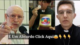 Padres Detonam a Globo por Zombarem Da Eucaristia.