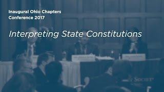 Click to play: Interpreting State Constitutions - Event Audio/Video