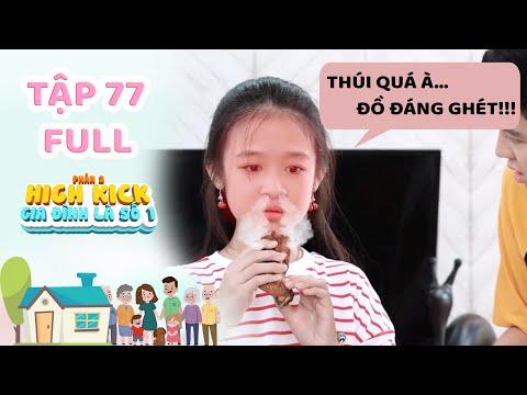 Gia đình là số 1 Phần 2 | Tập 77 Full: Lam Chi bị Tâm Anh và anh trai Chơi Xấu bằng món Mắm Tôm - Thời lượng: 31:08.