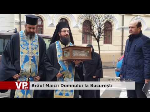 Brâul Maicii Domnului, la București
