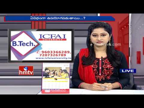 B.Tech Courses Info | ICFAI University | Career Times | HMTV