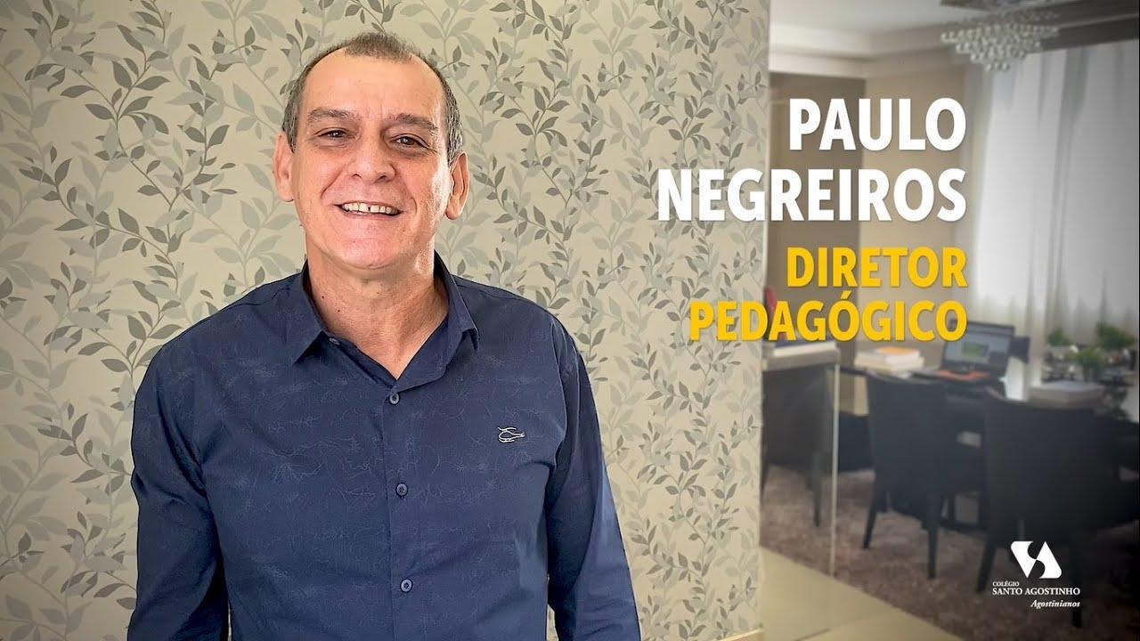 Paulo Negreiros - Diretor Pedagógico