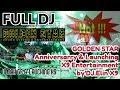 Download Lagu Full DJ_GOLDEN STAR Anniversarry & Launching X9 Entertainment _ by DJ.Elin X9 Mp3 Free