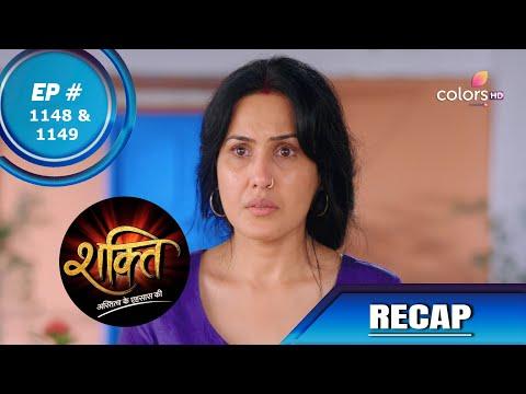 Shakti | शक्ति | Episode 1148 & 1149 | Recap