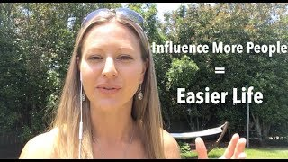 How to Influence More People Using These 3 Powerful Tips