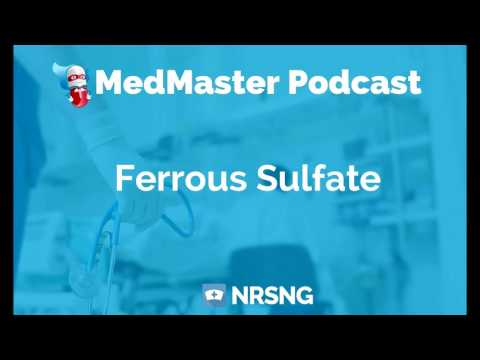 Ferrous Sulfate Nursing Considerations, Side Effects, Mechanism of Action Pharmacology for Nurses