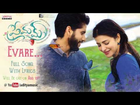 Evare Full Song With Lyrics Releasing on Aug18th || Premam Songs || Naga Chaitanya, Sruthi Hassan