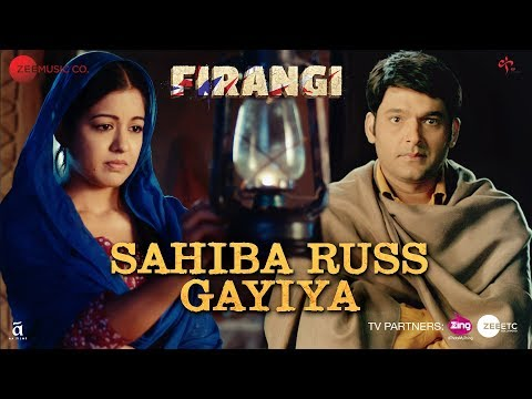 Sahiba Russ Gayiya   Firangi   Kapil Sharma & Ishita Dutta   Rahat Fateh Ali Khan   Jatinder Shah