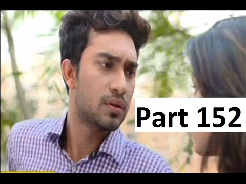 Bangla Natok - Nine And A Half Part 152