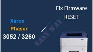 Install fix  firmware reset   - EASY WAY (no limit time, no internet explorer) Xerox Phaser 3052 3260  http://www.ereset.com/xerox/xerox-phaser-3052-ni-3260-di-dni-fix-firmware-reset/________________________________________________________________________________________________________Instalarea firmware-ului de resoftare / resetare disponibil acum fara limita de timp , fara internet explorerXerox Phaser 3052 3260  http://www.ereset.com/xerox/resoftare-resetare-xerox-phaser-3052-ni-3260-di-dni/Video refill cartridge  http://www.ereset.com/refill/reincarcare-refill-xerox-106r02775-106r02777/