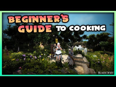 In-depth Beginner's Guide To Cooking | Black Desert Online