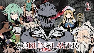 Video Goblin Slayer Abridged (Goblin Slayer Parody) - Episode 2 MP3, 3GP, MP4, WEBM, AVI, FLV Juni 2019
