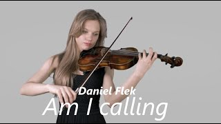 Video Daniel Flek- Am I calling (official music video) HD