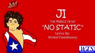 From The Rap Game Season 2, JI aka The Prince of NY, drop a new track titled, No Static! Tune into the Rap Game every Friday ...