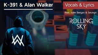 Video Rolling Sky - Ignite (Vocals & Lyrics) Alan Walker, K-391 MP3, 3GP, MP4, WEBM, AVI, FLV Mei 2018