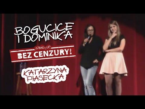 Katarzyna Piasecka - Bogucice i Dominika (18+)