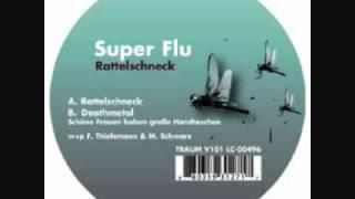 Super Flu - Deathmetal (schöne Frauen haben große Handtaschen)