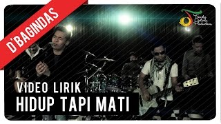 Download lagu D Bagindas Hidup Tapi Mati Mp3