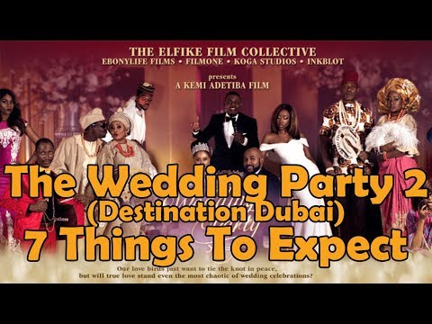 The Wedding Party 2: 7 Things We Can Expect [The Wedding Party 2: Destination Dubal Trailer]
