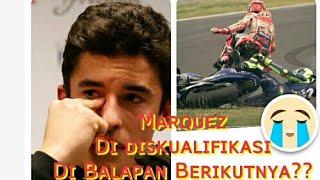 Video Marc Marquez Di Diskualifikasi dan Absen pada balapan berikutnya?? MP3, 3GP, MP4, WEBM, AVI, FLV April 2018