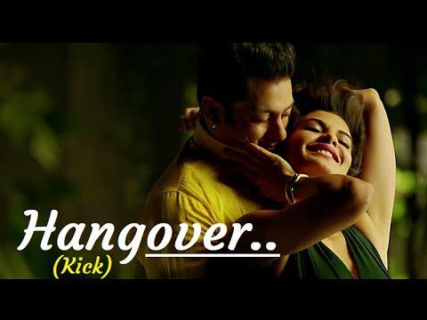 Hangover (Full Song) Kick  Salman Khan, Jacqueline Fernandez Meet Bros Anjjan Lyrics Bollywood Songs