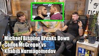 Video Michael Bisping Breaks Down Conor McGregor vs Khabib Nurmagomedov MP3, 3GP, MP4, WEBM, AVI, FLV April 2019