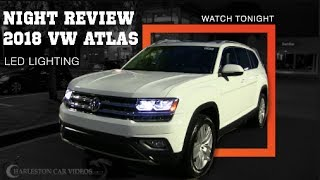 I'm reviewing the New 2018 Volkswagen ATLAS SEL Premium at NIGHT! Lets check out the LED headlights and every other light on the vehicle. If you enjoyed my r...