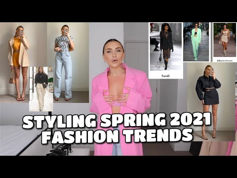 STYLING SPRING 2021 FASHION TRENDS | EASY OUTFIT IDEAS видео