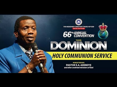 DAY 6 RCCG HOLY GHOST CONVENTION 2018 - HOLY COMMUNION SERVICE